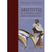 Aristotel si furnicarul merg la Washington... mic tratat de abureala politica - Thomas Cathcart Daniel Klein