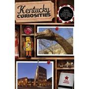 Kentucky Curiosities: Quirky Characters, Roadside Oddities & Other Offbeat Stuff, Paperback/Vince Staten