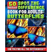 Spot the Difference Book for Adults - Butterflies: 50 Various Butterfly Picture Puzzles Books for Adults. Do You Possess the Power of Observation? Can, Paperback/Razorsharp Productions