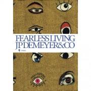 Fearless living - Jean-Philippe Demeyer