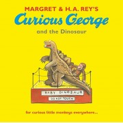 Curious George and the Dinosaur, Paperback/H. A. Rey