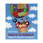 Bogyó és Babóca - Mese az elveszett nyusziról - Bartos Erika