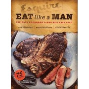Eat Like a Man by Tom Colicchio
