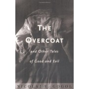 The Overcoat: And Other Tales of Good and Evil, Paperback