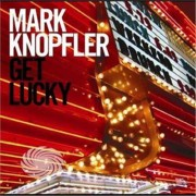 Video Delta Knopfler,Mark - Get Lucky - CD