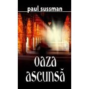 Oaza ascunsa/Paul Sussman