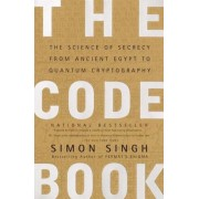 The Code Book: Science of Secrecy from Ancient Egypt to Quantum Cryptography, Paperback