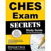 CHES Exam Secrets, Study Guide: CHES Test Review for the Certified Health Education Specialist Exam, Paperback