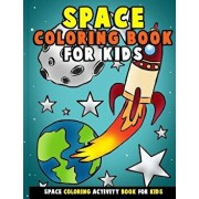 Space Coloring Book for Kids: Galactic Doodles and Astronauts in Outer Space with Aliens, Rocket Ships, Spaceships and All the Planets of the Solar, Paperback/Annie Clemens