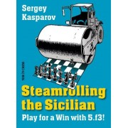 Carte : Steamrolling the Sicilian: Play for a Win with 5.f3! Sergey Kasparov