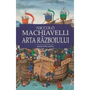 Arta razboiului/Niccolo Machiavelli