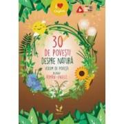 30 de povesti despre natura. Volum de povesti bilingv roman-englez