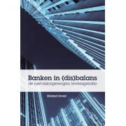Banken in (dis)balans - Holland Invest (ISBN: 9789081811750)