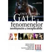 Enciclopedia Gale a fenomenelor neobisnuite si inexplicabile Vol. 3 - Brad Steiger