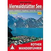 Tubbesing, Ulrich Vierwaldsttter See: Luzern Entlebuch Engelberg Urner See Schwyz. 50 Touren. Mit GPS-Tracks