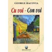 Cu voi - Con voi/George Bacovia