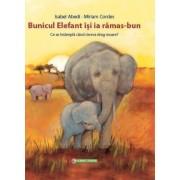 Bunicul Elefant isi ia ramas-bun