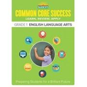 Barron's Common Core Success Grade 1 English Language Arts: Preparing Students for a Brilliant Future, Paperback/Barron's Educational Series