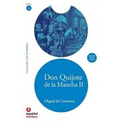 Don Quijote de La Mancha II (Adaptacion) + CD (Don Quixote, Part II, Adaptation + CD), Paperback/Miguel de Cervantes Saavedra