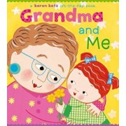 Grandma and Me: A Lift-The-Flap Book, Hardcover/Karen Katz