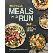 Runners World Meals on the Run by Joanna Sayago Golub