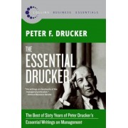 The Essential Drucker: The Best of Sixty Years of Peter Drucker's Essential Writings on Management, Paperback