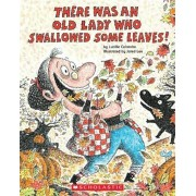 There Was an Old Lady Who Swallowed Some Leaves!, Paperback