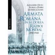 Dictionar. Armata romana in al Doilea Razboi Mondial (1941-1945)
