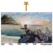 Go Tell Fire to the Mountain [LP] - VINYL