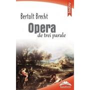 Opera de trei parale/Bertolt Brecht