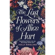 Lost Flowers of Alice Hart, Paperback/Holly Ringland