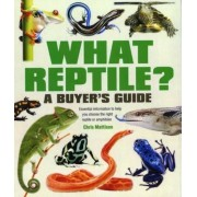 What Reptile? A Buyer's Guide, Paperback