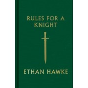 Rules for a Knight, Hardcover