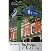 The House on Lily Street, Paperback/Jack Vance