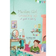 Muslim Girl, Growing Up: A Guide to Puberty, Paperback
