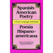 Spanish-American Poetry (Dual-Language): Poesia Hispano-Americana, Paperback