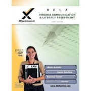 VCLA: Virginia Communication and Literacy Assessment Teacher Certification Exam, Paperback/Sharon A. Wynne