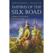 Empires of the Silk Road: A History of Central Eurasia from the Bronze Age to the Present, Paperback