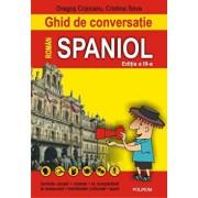 Ghid de conversatie roman-spaniol (editia a III-a)/Dragos Cojocaru, Cristina Sava-Pisot