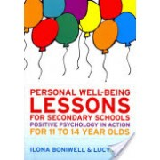 Personal Well-Being Lessons for Secondary Schools - Positive Psychology in Action for 11 to 14 Year Olds (Boniwell Dr. Ilona)(Paperback) (9780335246168)