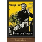 Strange Case of Dr. Jekyll and Mr. Hyde: 100th Anniversary Collection, Paperback/Robert Louis Stevenson