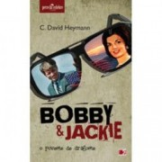 Bobby si Jackie O Poveste de Dragoste - C. David Heymann