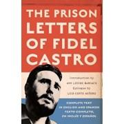 The Prison Letters of Fidel Castro, Paperback/Fidel Castro