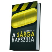 The Yellow Pill by Drugs Bunny (paperback)