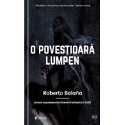 O povestioara lumpen/Roberto Bolano