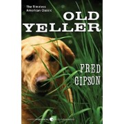 Old Yeller/Fred Gipson