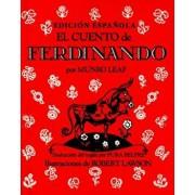 El Cuento de Ferdinando = The Story of Ferdinand, Hardcover/Munro Leaf