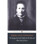 The Strange Case of Dr. Jekyll and Mr. Hyde: And Other Tales of Terror, Paperback/Robert Louis Stevenson