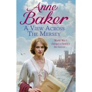 View Across the Mersey, Paperback/Anne Baker