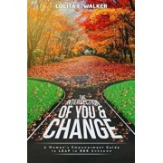 The Intersection of You & Change, Paperback/Lolita E. Walker